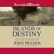 Islands of Destiny: The Solomons Campaign and the Eclipse of the Rising Sun, by John Prados