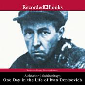 One Day in the Life of Ivan Denisovich Audiobook, by Aleksandr Solzhenitsyn