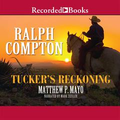 Tucker's Reckoning Audiobook, by Matthew P. Mayo