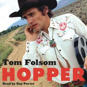 Hopper: A Journey into the American Dream Audiobook, by Tom Folsom