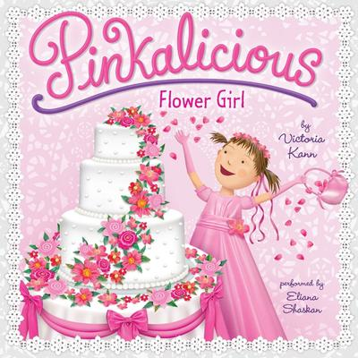 Pinkalicious: Flower Girl Audiobook, by