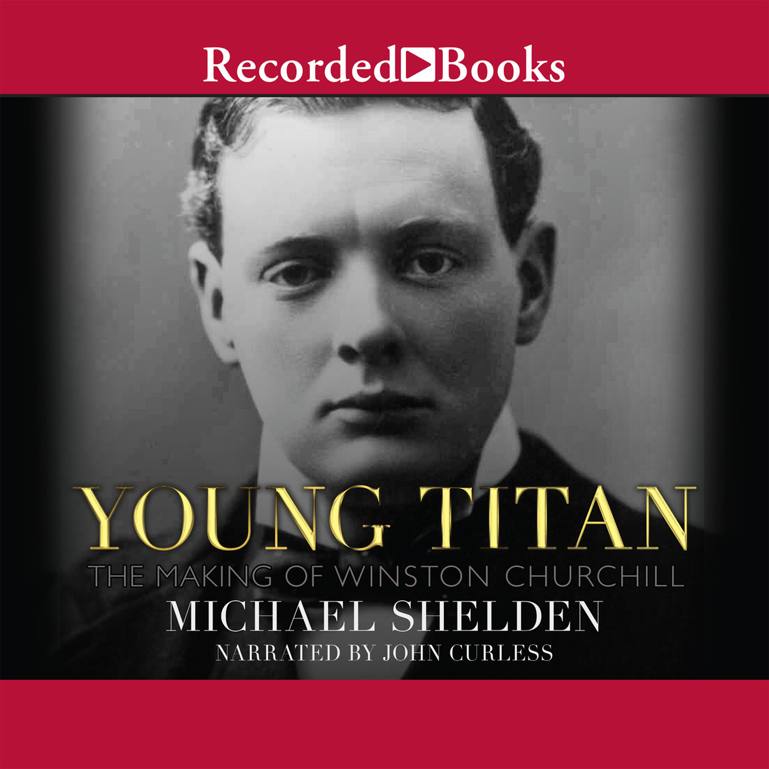 Printable Young Titan: The Making of Winston Churchill Audiobook Cover Art