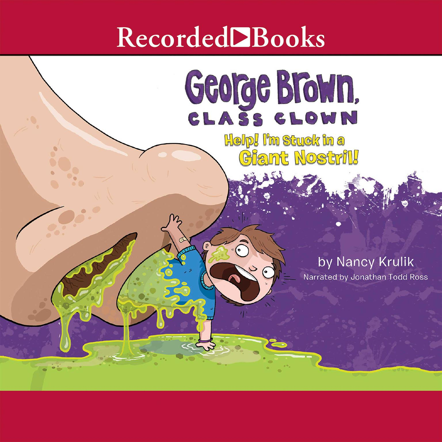 Printable Help! I'm Stuck in a Giant Nostril! Audiobook Cover Art