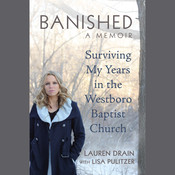 Banished: Surviving My Years in the Westboro Baptist Church Audiobook, by Lauren Drain