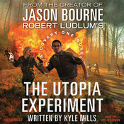 Robert Ludlum's The Utopia Experiment Audiobook, by Kyle Mills