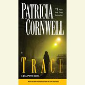 Trace, by Patricia Cornwell