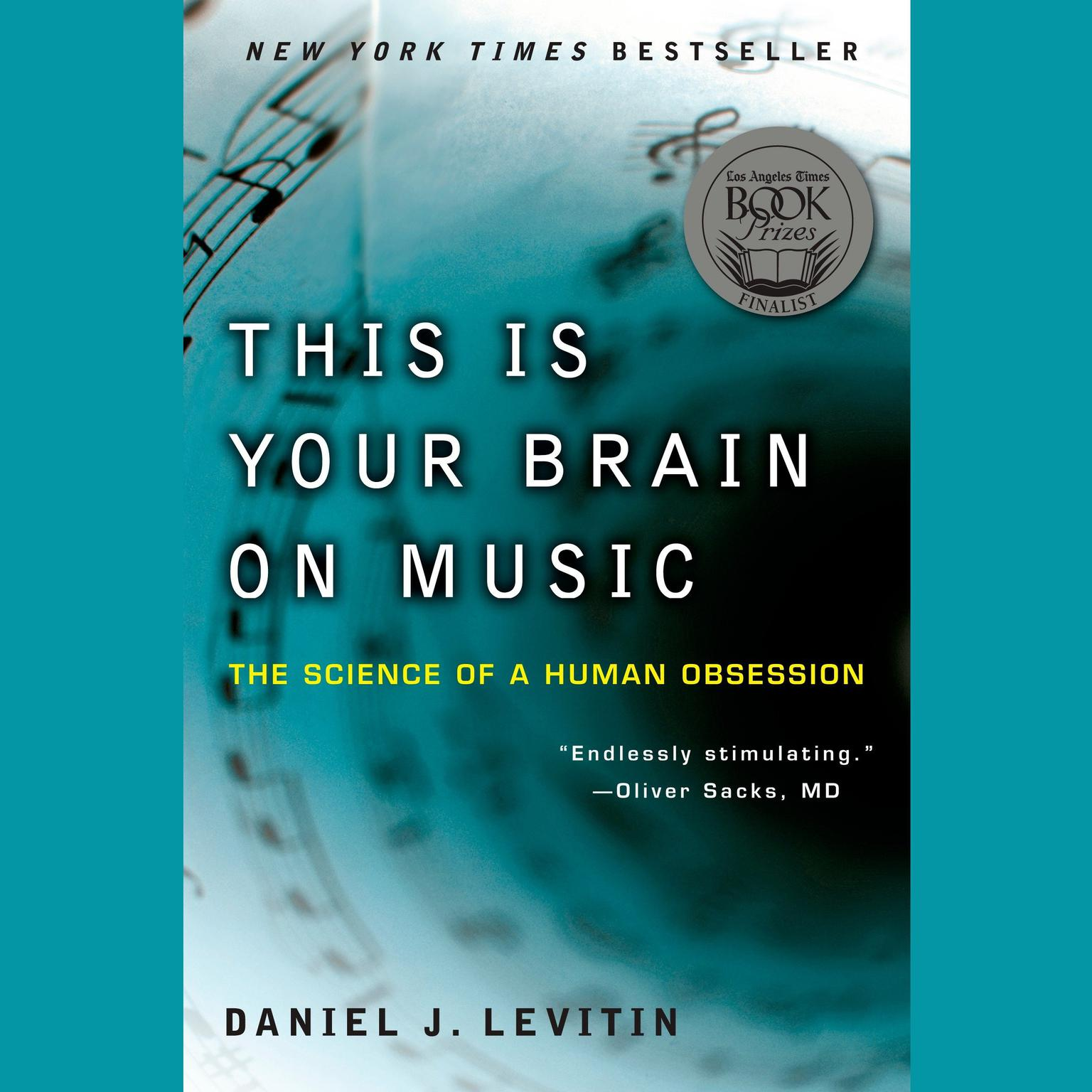 Printable This Is Your Brain on Music: The Science of a Human Obsession Audiobook Cover Art