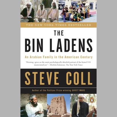 The Bin Ladens: An Arabian Family in the American Century Audiobook, by