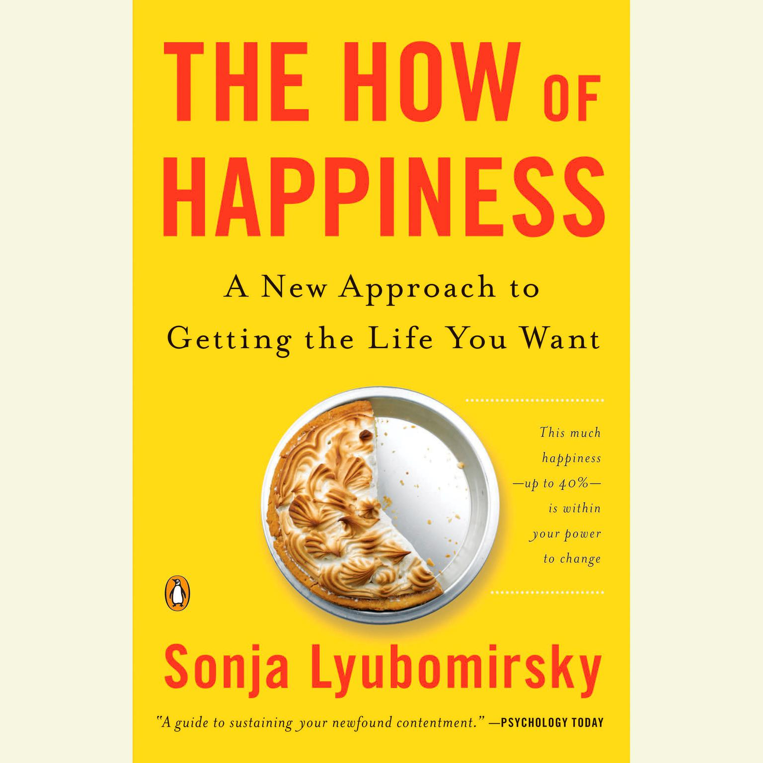 Printable The How of Happiness: A Scientific Approach to Getting the Life You Want Audiobook Cover Art