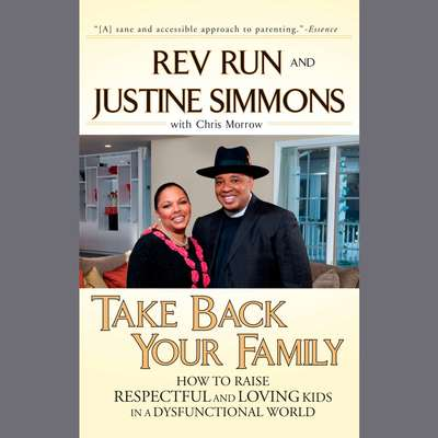 Take Back Your Family: A Challenge to America's Parents Audiobook, by Rev. Run