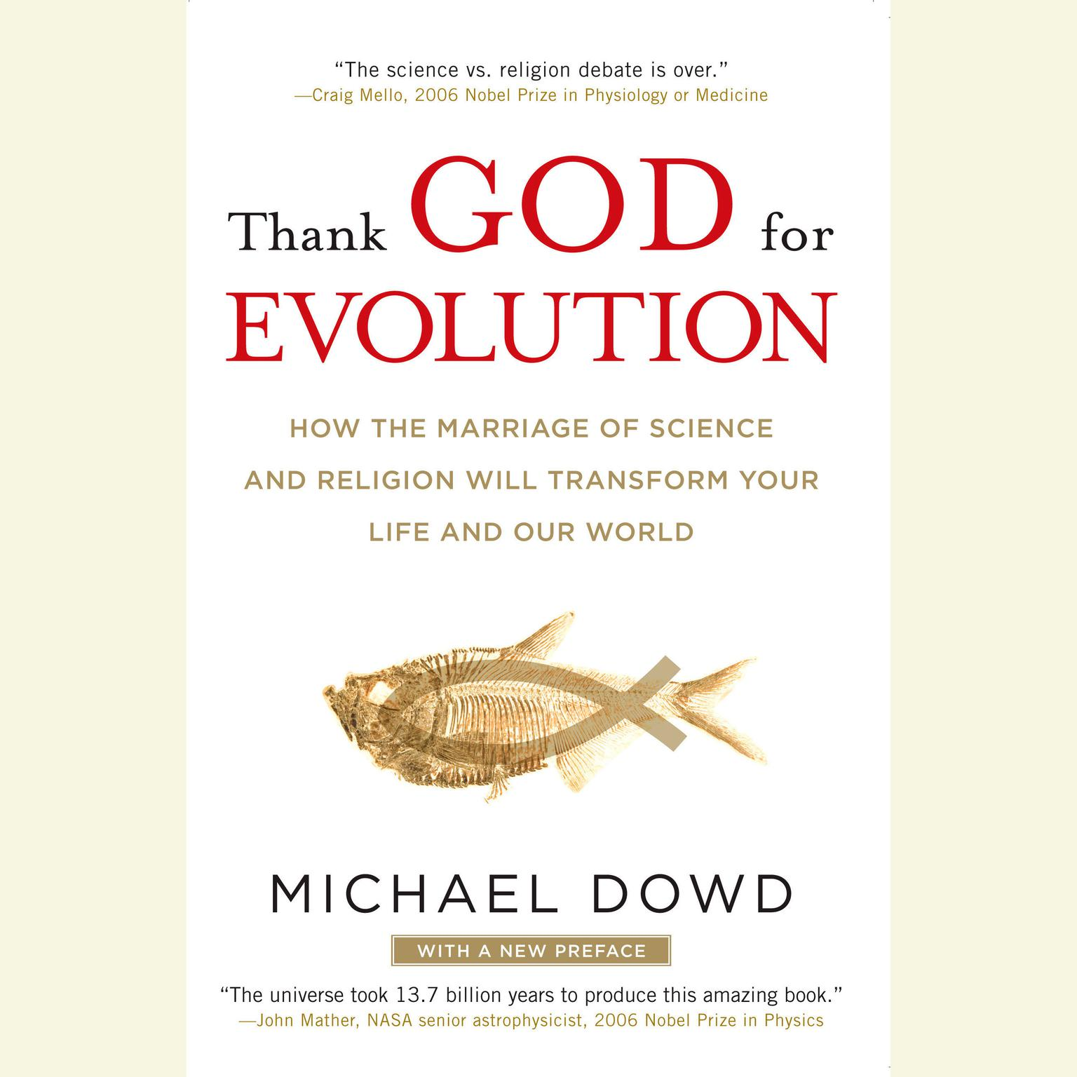 Printable Thank God for Evolution: How the Marriage of Science and Religion Will Transform Your Life and Our World Audiobook Cover Art