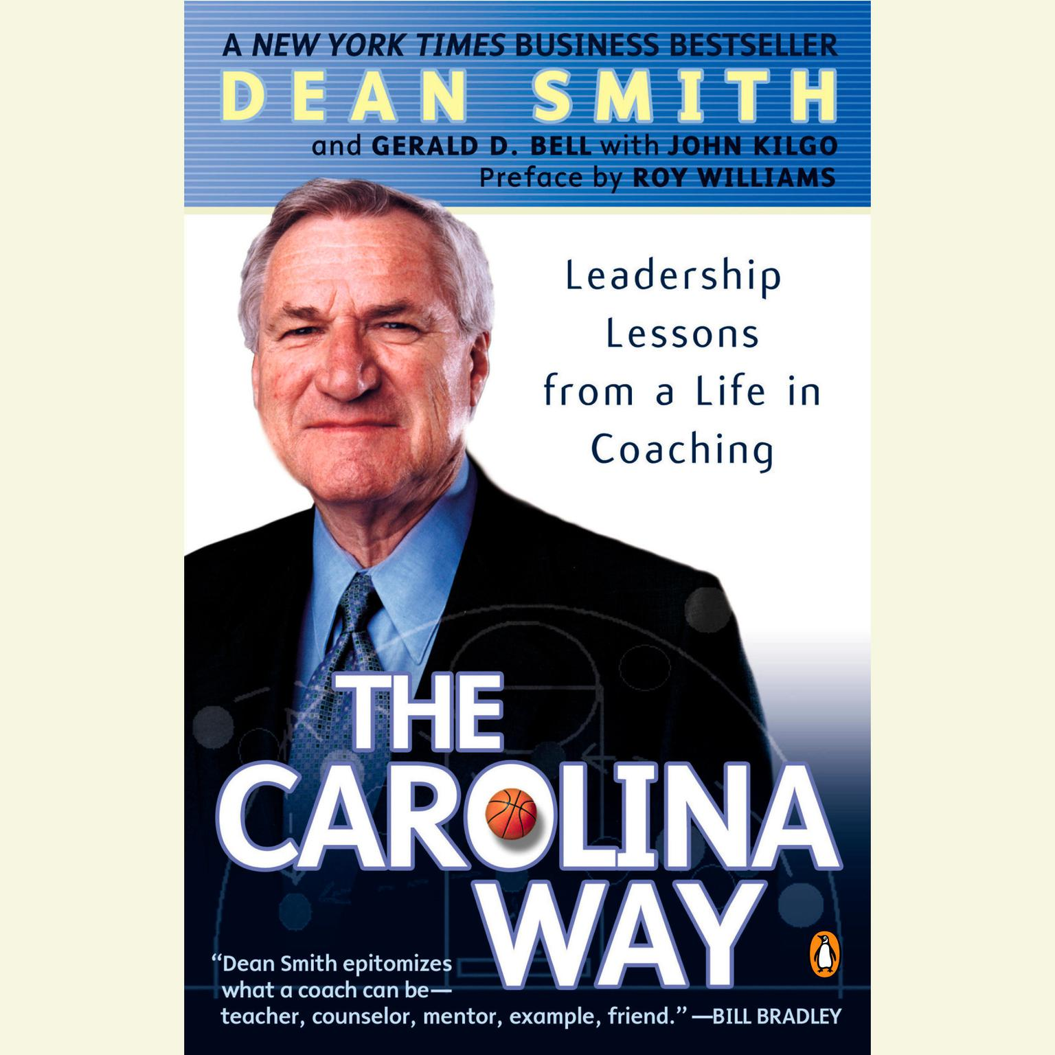 Printable The Carolina Way: Leadership Lessons from a Life in Coaching Audiobook Cover Art