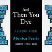 And Then You Dye, by Monica Ferris