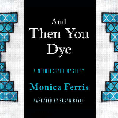 And Then You Dye Audiobook, by