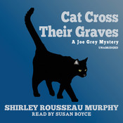 Cat Cross Their Graves, by Shirley Rousseau Murphy