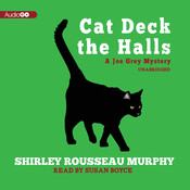 Cat Deck the Halls: A Joe Grey Mystery, by Shirley Rousseau Murphy
