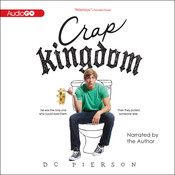Crap Kingdom Audiobook, by D. C. Pierson