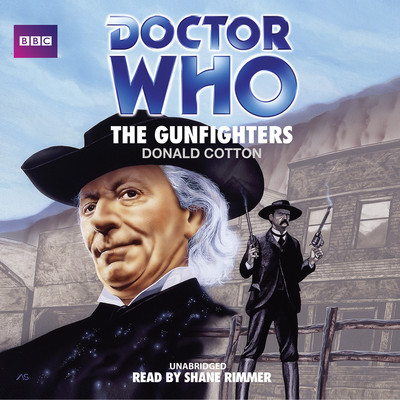 Doctor Who: The Gunfighters Audiobook, by Donald Cotton