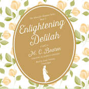 Enlightening Delilah Audiobook, by M. C. Beaton