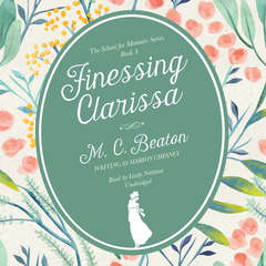 Finessing Clarissa Audiobook, by M. C. Beaton