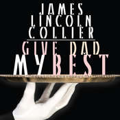 Give Dad My Best Audiobook, by James Lincoln Collier