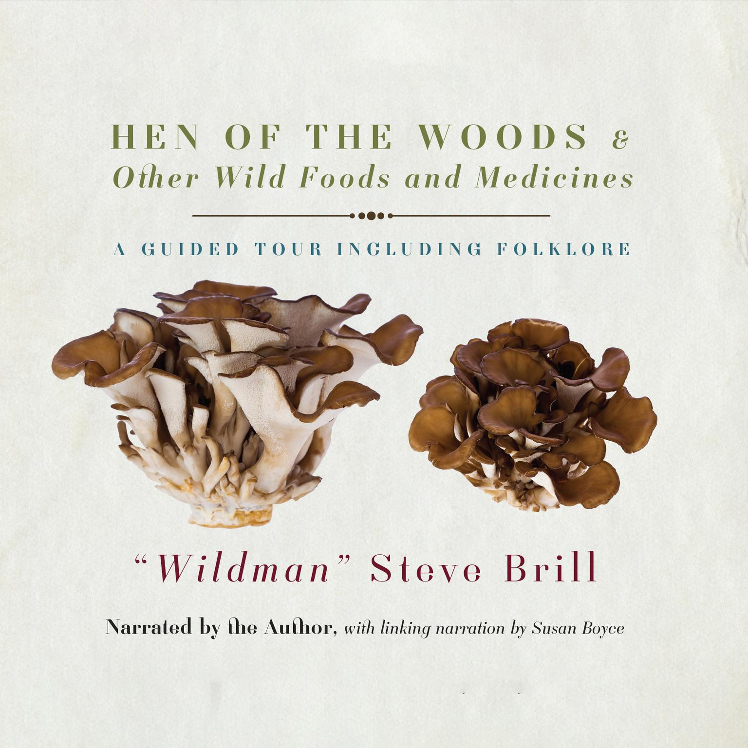 Printable Hen of the Woods & Other Wild Foods and Medicines: A Guided Tour Including Folklore Audiobook Cover Art
