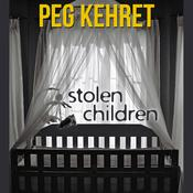 Stolen Children Audiobook, by Peg Kehret
