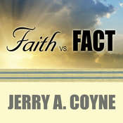Faith Versus Fact: Why Science and Religion Are Incompatible Audiobook, by Jerry A. Coyne