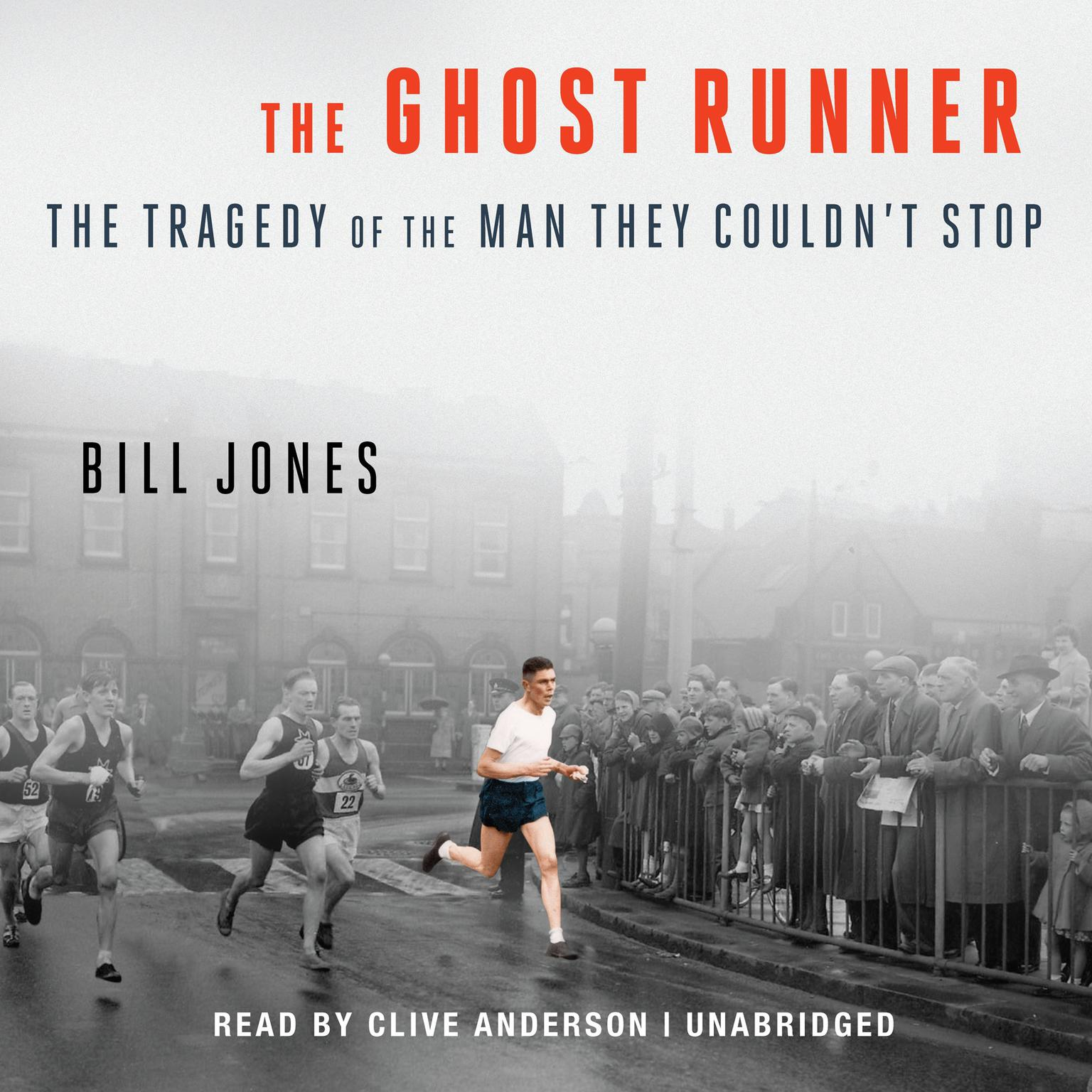 Printable The Ghost Runner: The Tragedy of the Man They Couldn't Stop Audiobook Cover Art