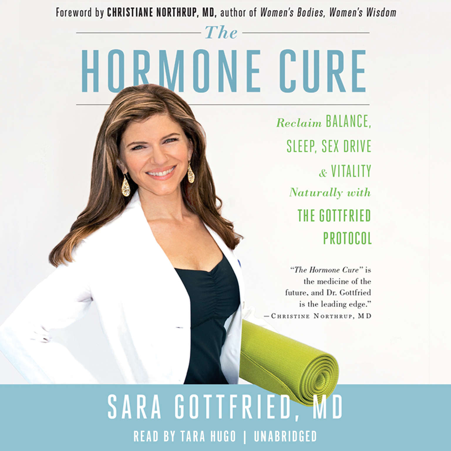 Printable The Hormone Cure: Reclaim Balance, Sleep, Sex Drive, and Vitality Naturally with the Gottfried Protocol Audiobook Cover Art