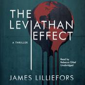 The Leviathan Effect: A Thriller, by James Lilliefors