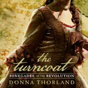 The Turncoat: Renegades of the Revolution, by Donna Thorland