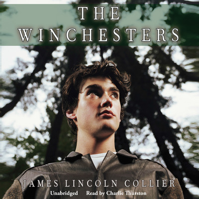 The Winchesters Audiobook, by James Lincoln Collier