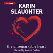 The Unremarkable Heart Audiobook, by Karin Slaughter