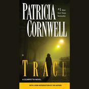 Trace: Scarpetta (Book 13), by Patricia Cornwell