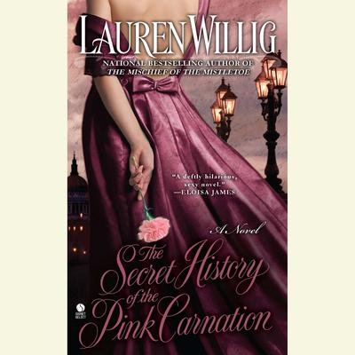 The Secret History of the Pink Carnation Audiobook, by Lauren Willig