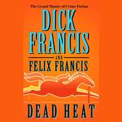 Dead Heat Audiobook, by Dick Francis, Felix Francis