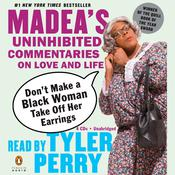 Dont Make a Black Woman Take Off Her Earrings Audiobook, by Tyler Perry