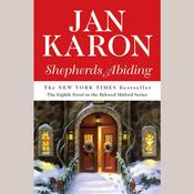 Shepherds Abiding, including Esthers Gift and the Mitford Snowmen: Including Esther's Gift and The Mitford Snowmen, by Jan Karon