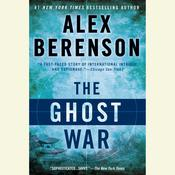 The Ghost War, by Alex Berenson