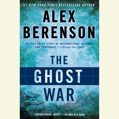 The Ghost War Audiobook, by Alex Berenson