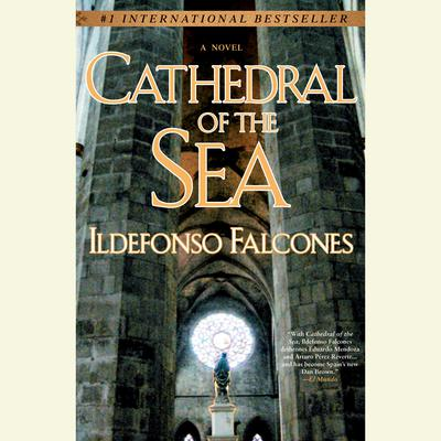 Cathedral of the Sea Audiobook, by Ildefonso Falcones