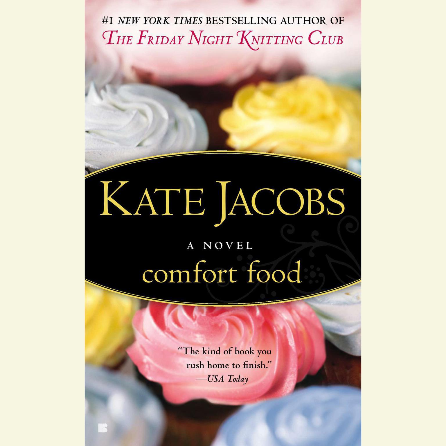 Comfort Food Audiobook, by Kate Jacobs