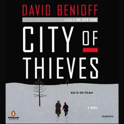 City of Thieves: A Novel Audiobook, by David Benioff