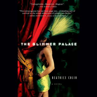 The Glimmer Palace Audiobook, by Beatrice Colin