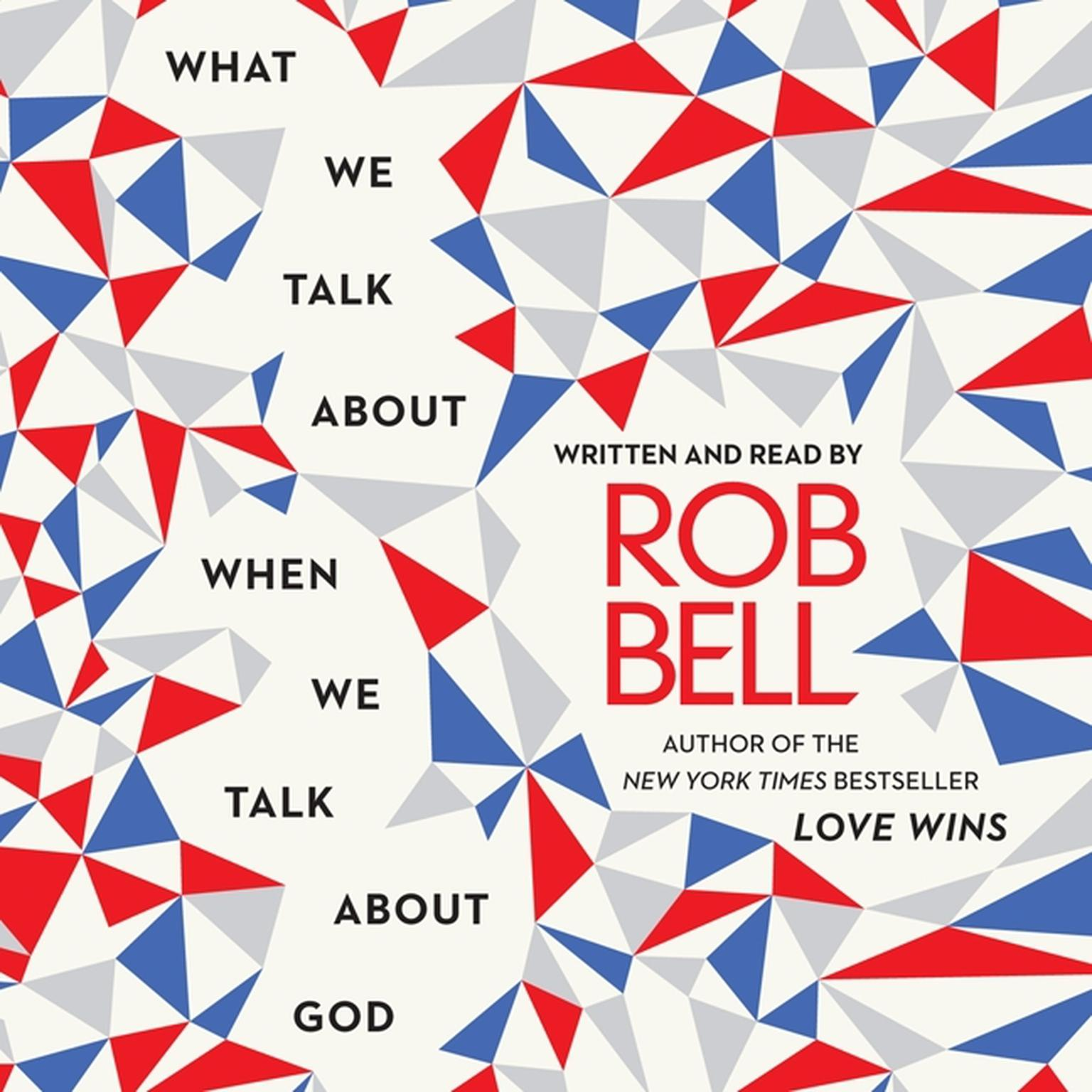 Printable What We Talk about When We Talk about God Audiobook Cover Art