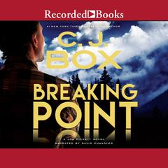 Breaking Point Audiobook, by C. J. Box