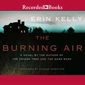 The Burning Air Audiobook, by Erin Kelly