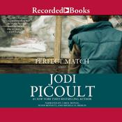 Perfect Match Audiobook, by Jodi Picoult