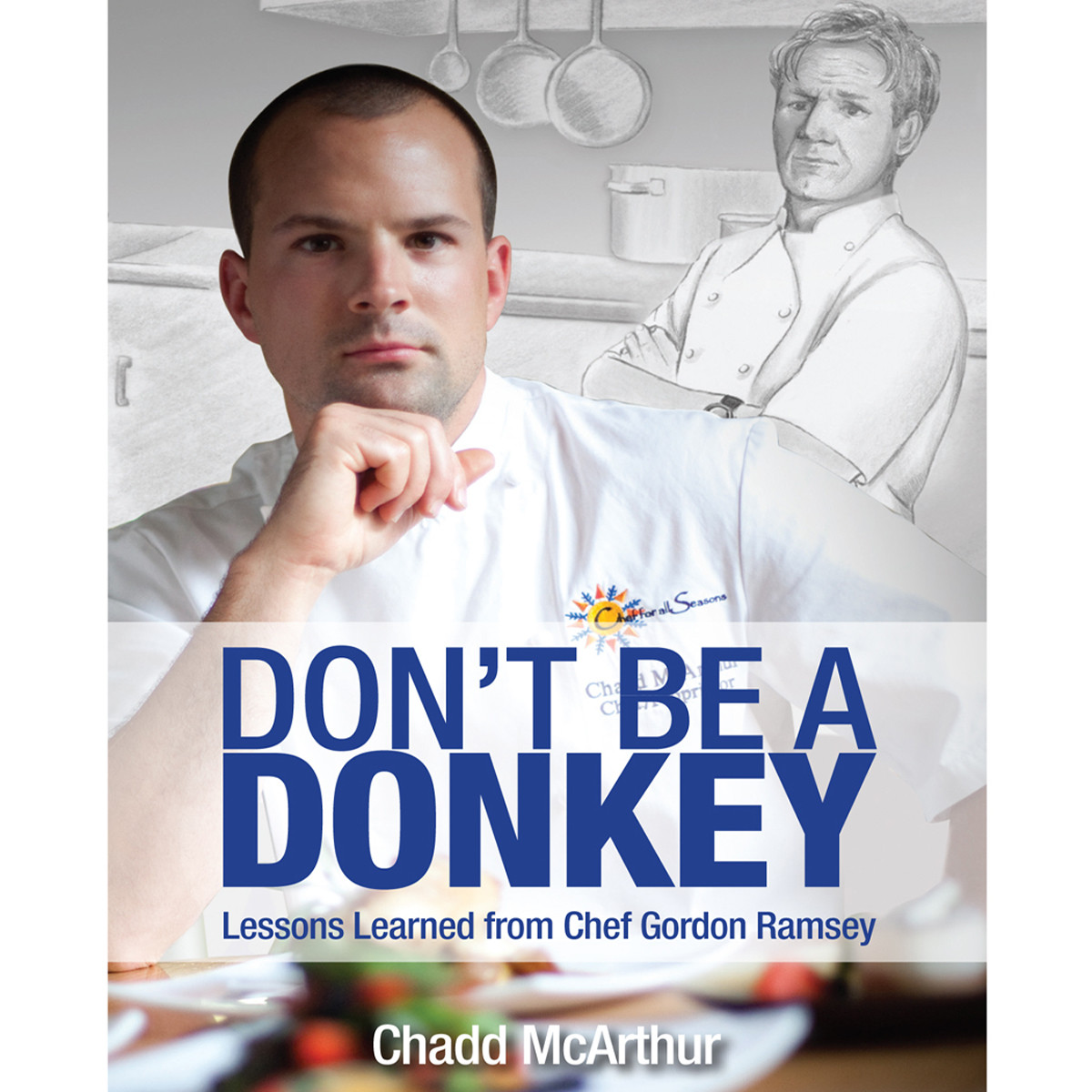 Printable Don't Be a Donkey: Lessons Learned from Chef Gordon Ramsey Audiobook Cover Art